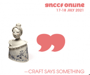 The image shoe a white ceramic bust of a lady with blue detailing with the words all in a salmon pink colour: GNCCF online, 17-18 July, large speech marks and the words Craft Says Something in capital letteres